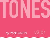 TONES by Pantone v2.01: Color News & Views